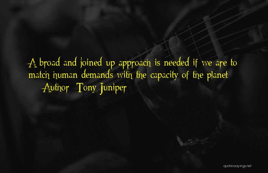 Tony Juniper Quotes 1804467