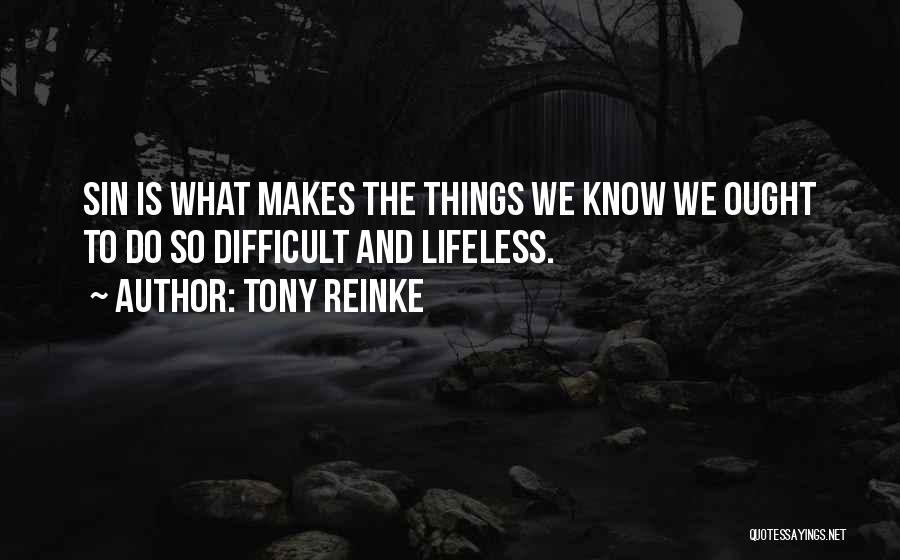 Tony Reinke Quotes 1098733