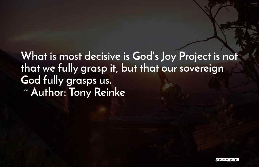 Tony Reinke Quotes 1442811