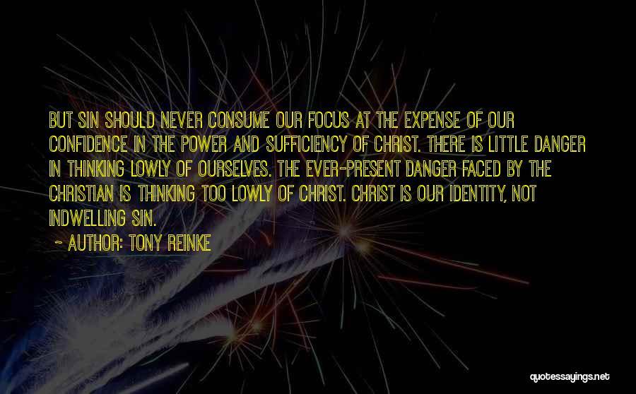 Tony Reinke Quotes 1762730