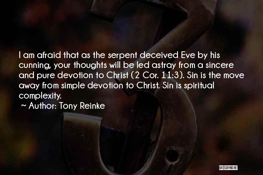 Tony Reinke Quotes 2067445