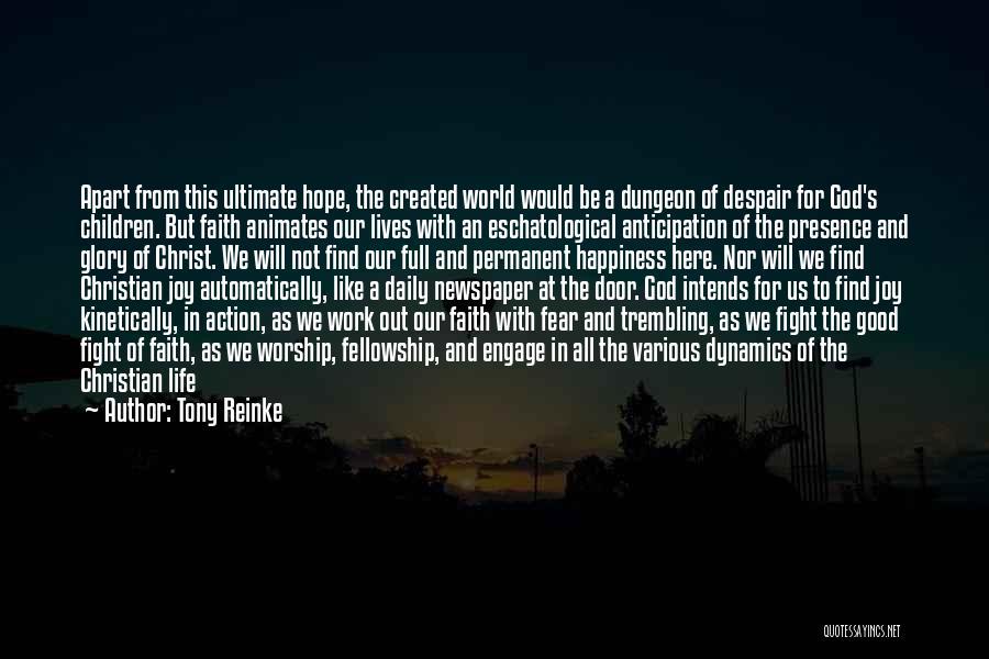 Tony Reinke Quotes 716779