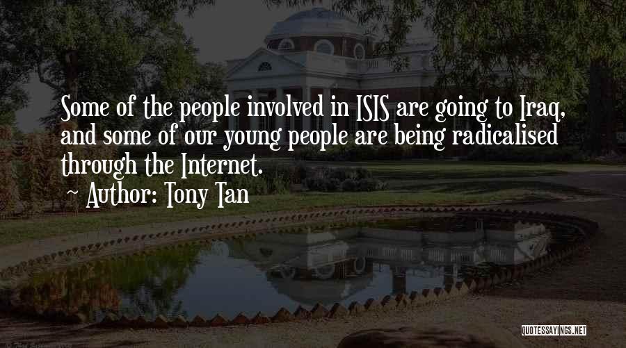 Tony Tan Quotes 1354500