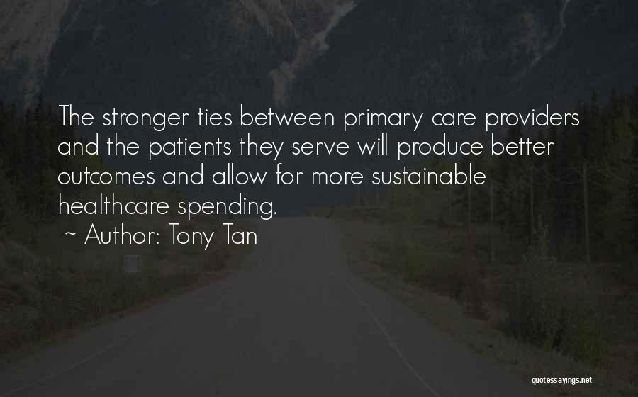 Tony Tan Quotes 1494458