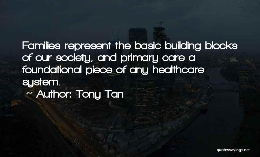 Tony Tan Quotes 1766418