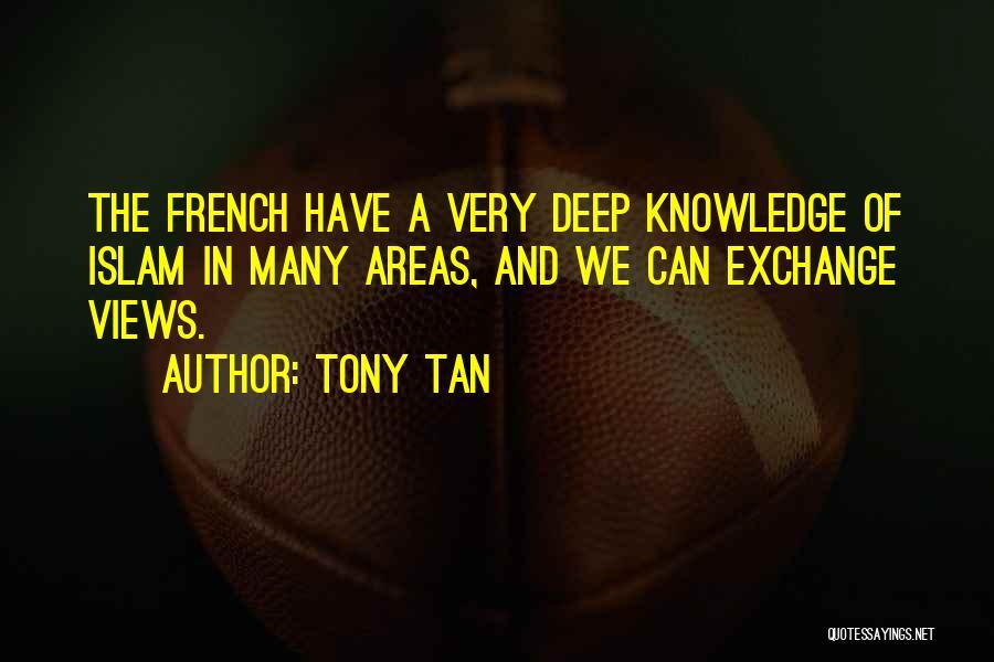 Tony Tan Quotes 347333