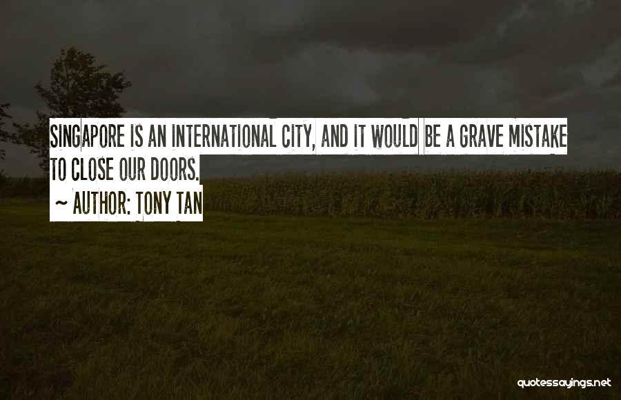 Tony Tan Quotes 363018