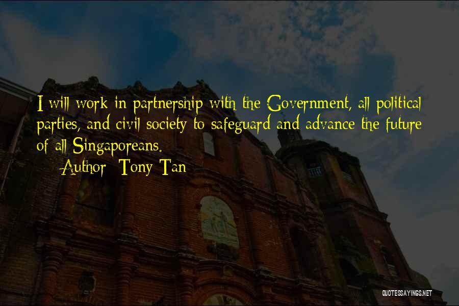 Tony Tan Quotes 445275