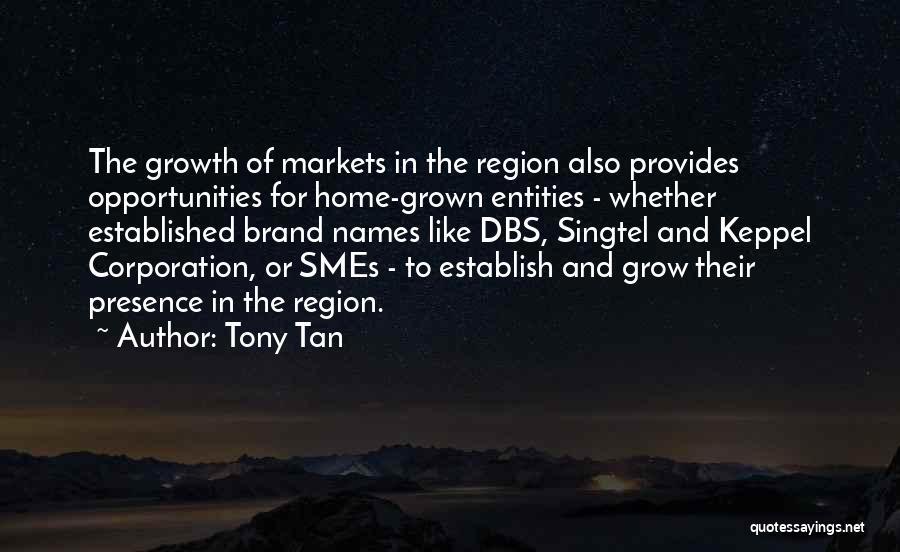 Tony Tan Quotes 646600