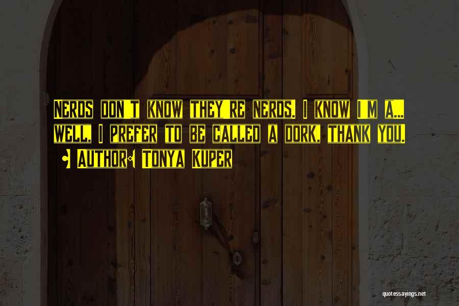 Tonya Kuper Quotes 1412121