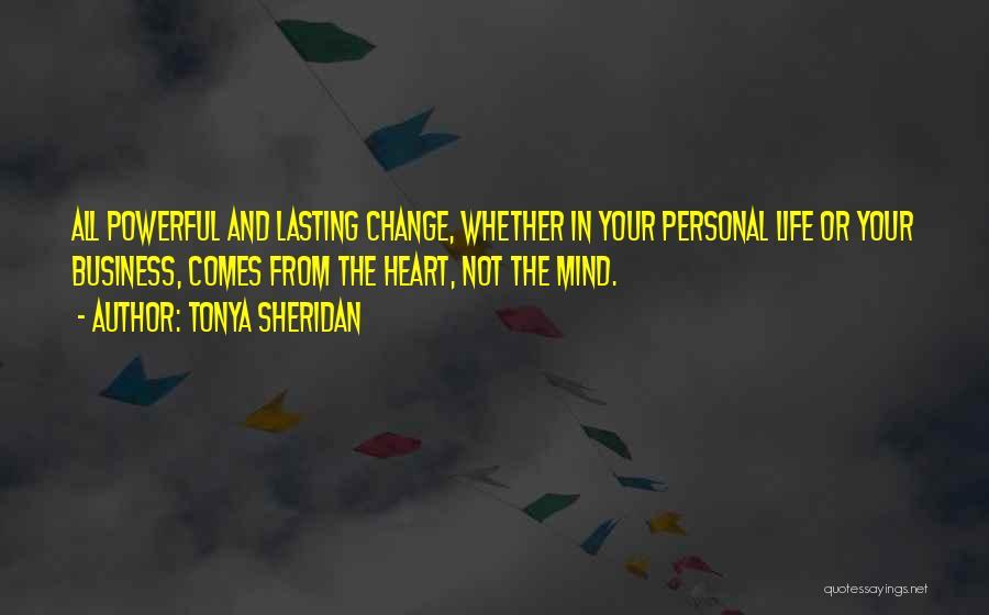 Tonya Sheridan Quotes 1160160