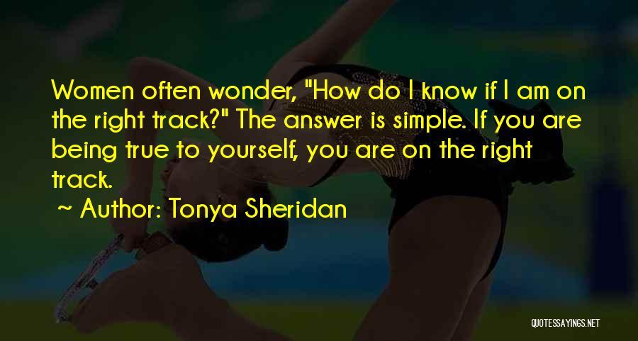 Tonya Sheridan Quotes 1684314
