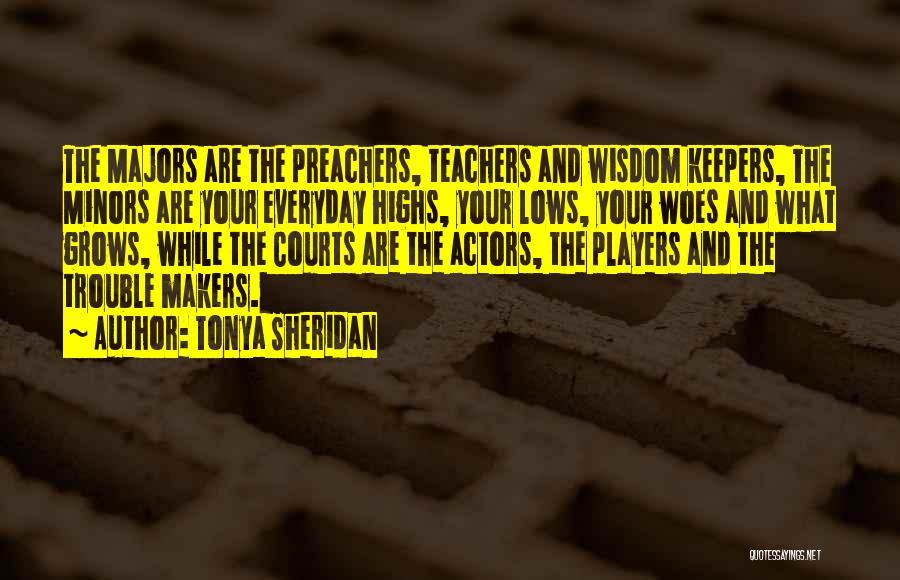 Tonya Sheridan Quotes 1714664