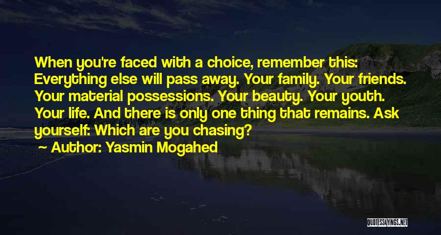 Too Faced Friends Quotes By Yasmin Mogahed