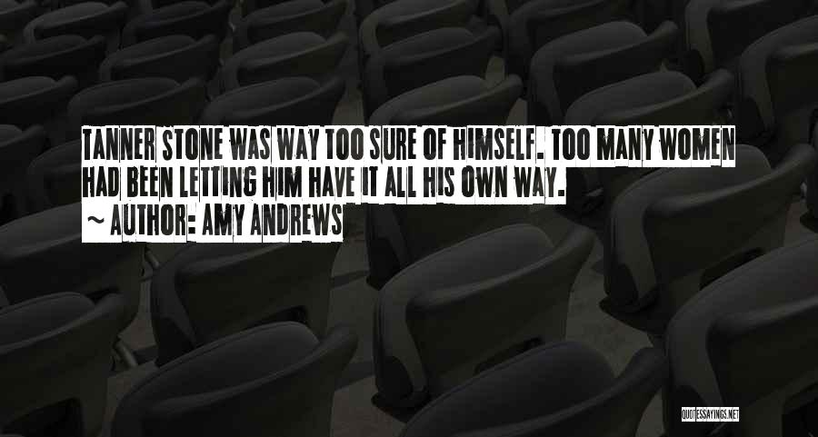 Too Many Rules Quotes By Amy Andrews