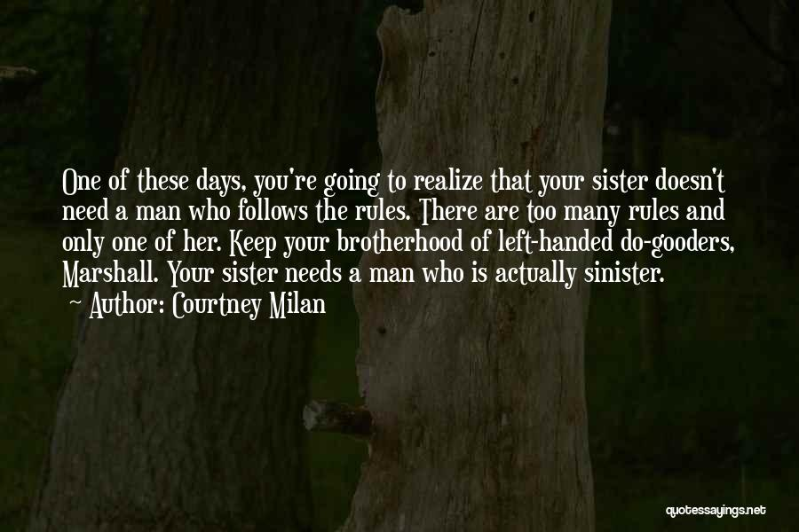 Too Many Rules Quotes By Courtney Milan