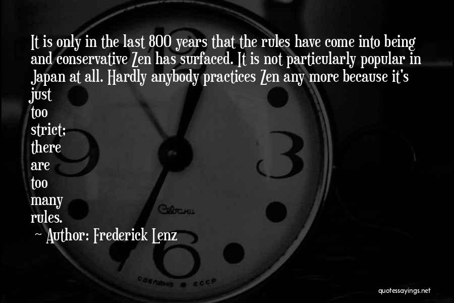 Too Many Rules Quotes By Frederick Lenz