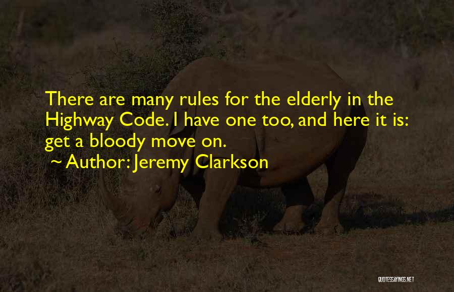 Too Many Rules Quotes By Jeremy Clarkson