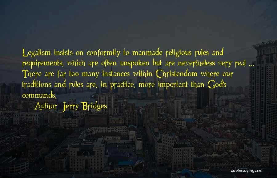 Too Many Rules Quotes By Jerry Bridges