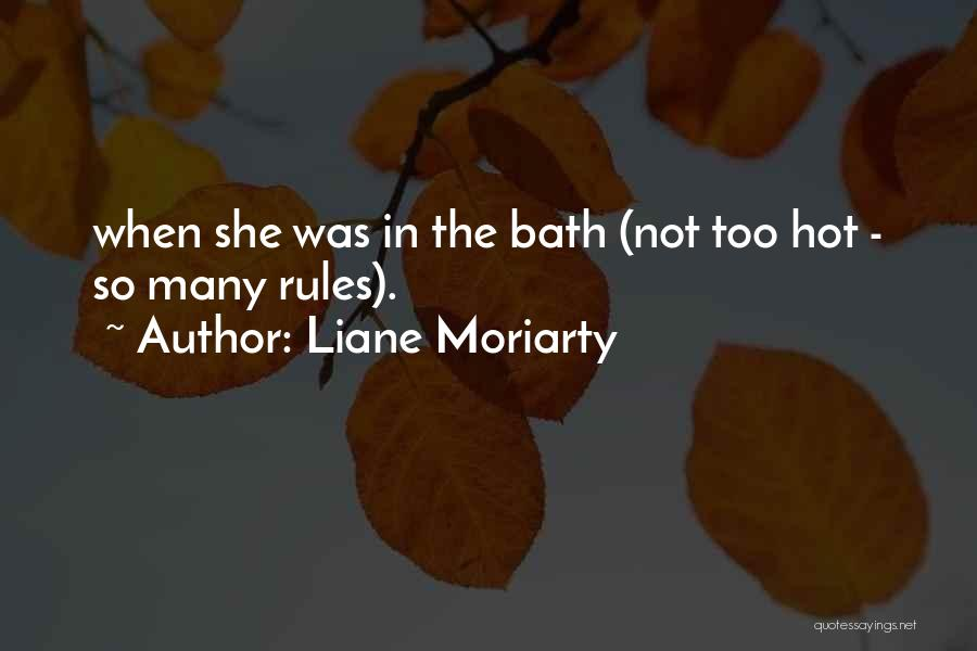 Too Many Rules Quotes By Liane Moriarty