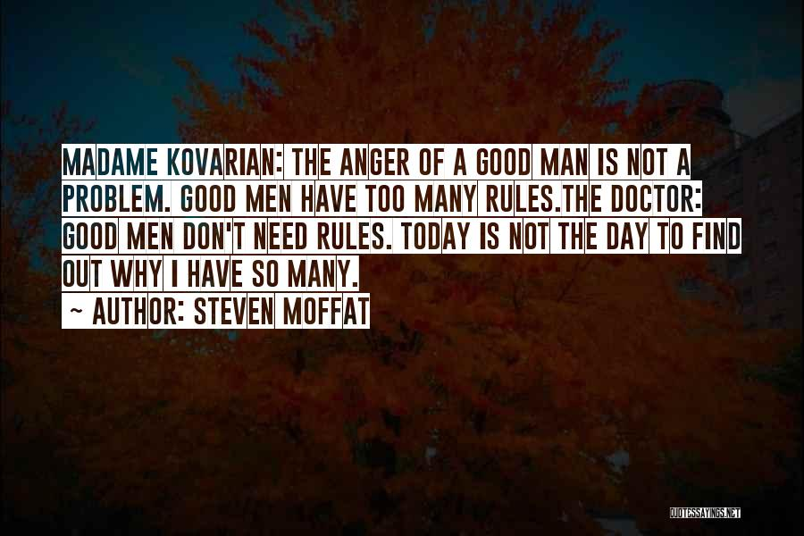 Too Many Rules Quotes By Steven Moffat