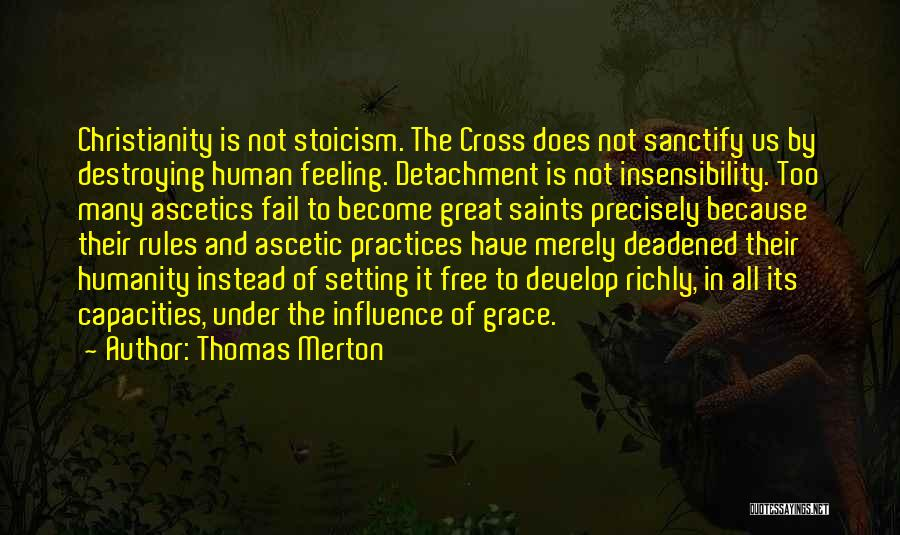 Too Many Rules Quotes By Thomas Merton