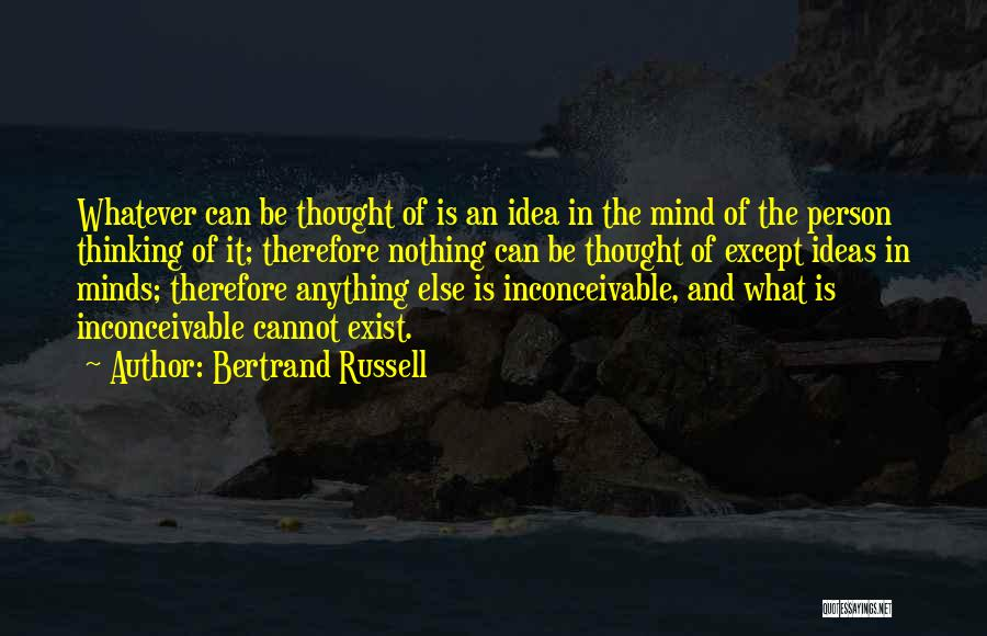 Too Many Things On My Mind Quotes By Bertrand Russell