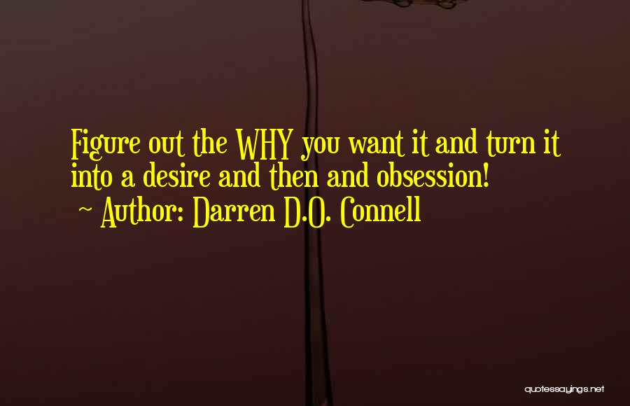 Too Many Things On My Mind Quotes By Darren D.O. Connell