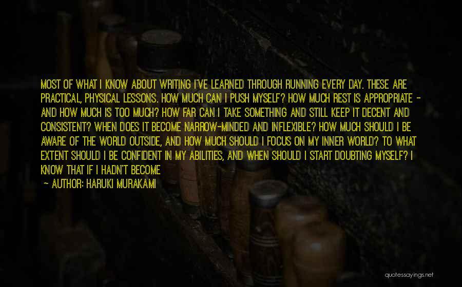 Too Much Hard Work Quotes By Haruki Murakami