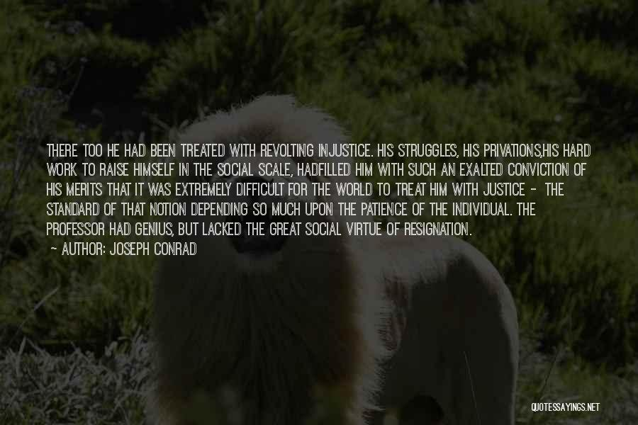 Too Much Hard Work Quotes By Joseph Conrad