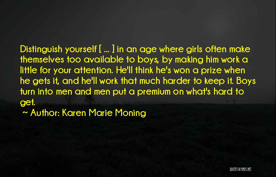 Too Much Hard Work Quotes By Karen Marie Moning