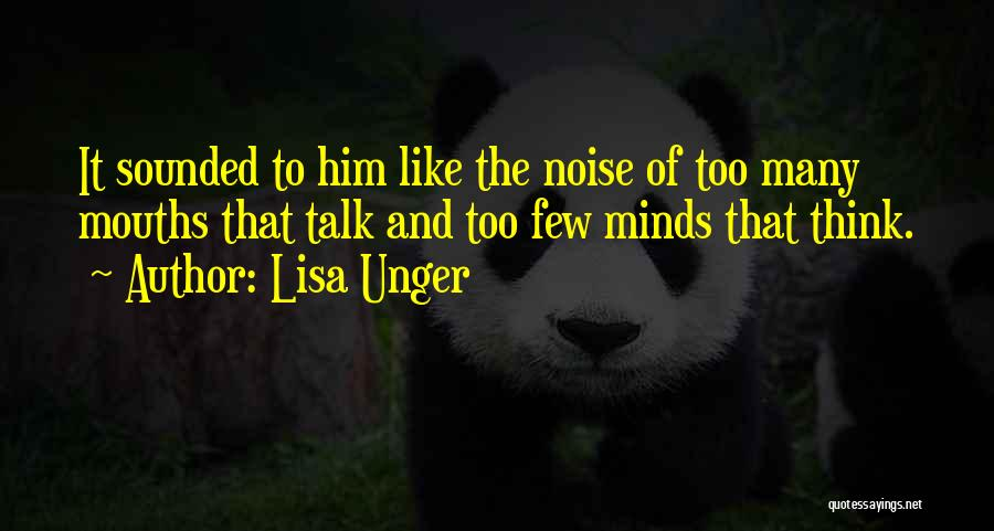 Too Much Noise Quotes By Lisa Unger