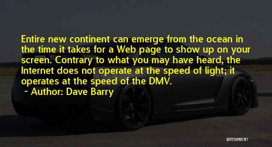 Too Much Screen Time Quotes By Dave Barry