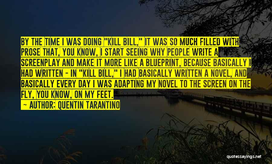 Too Much Screen Time Quotes By Quentin Tarantino
