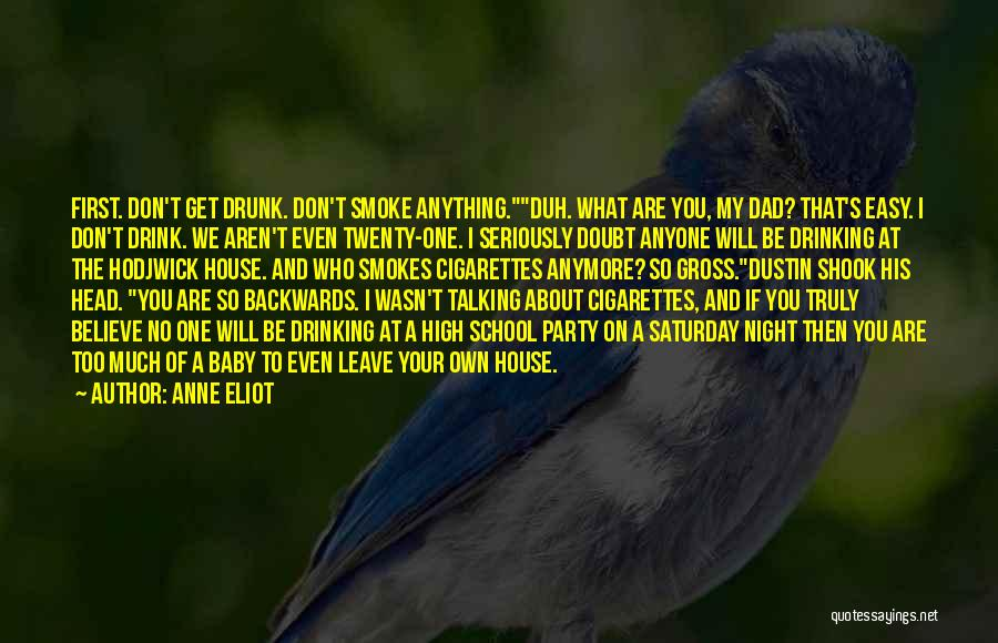Too Much Talking Quotes By Anne Eliot