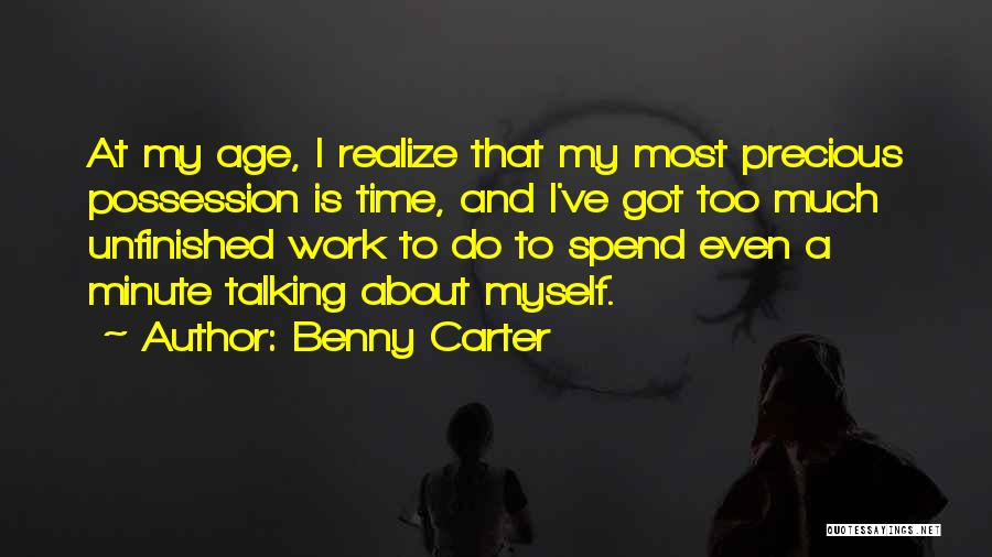 Too Much Talking Quotes By Benny Carter