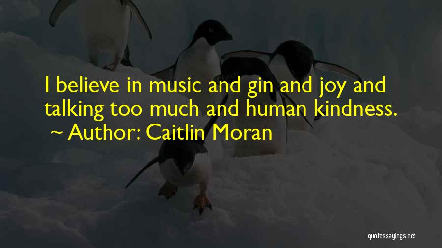 Too Much Talking Quotes By Caitlin Moran