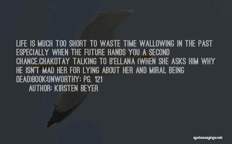 Too Much Talking Quotes By Kirsten Beyer