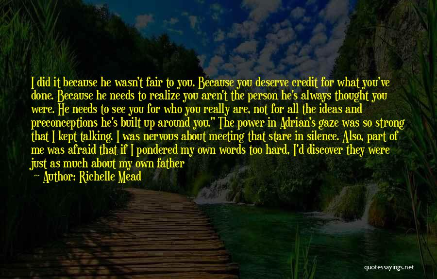 Too Much Talking Quotes By Richelle Mead