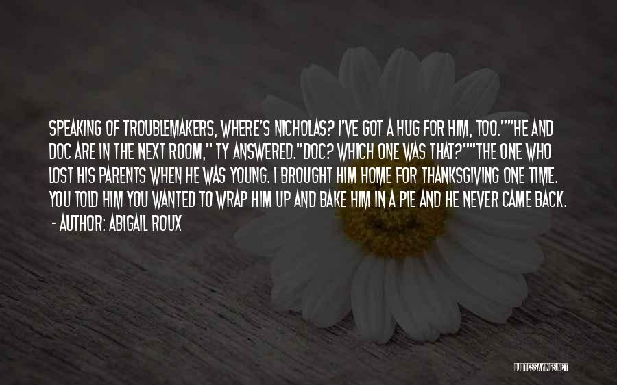 Too Young For Him Quotes By Abigail Roux