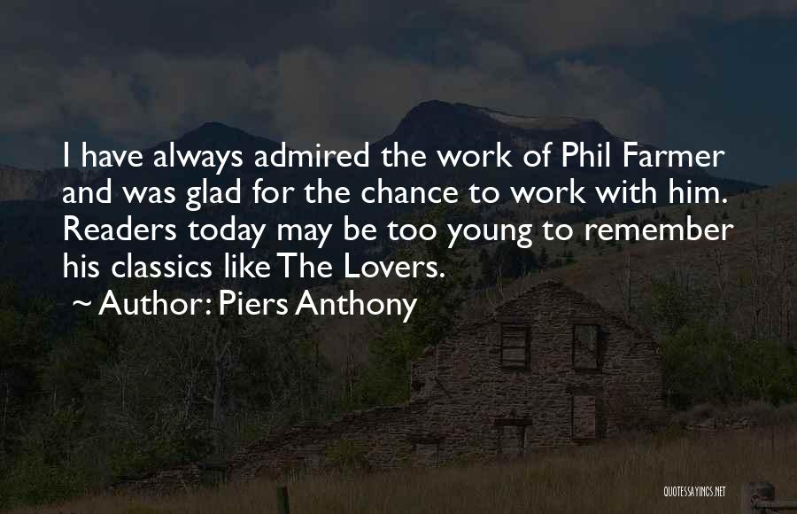 Too Young For Him Quotes By Piers Anthony