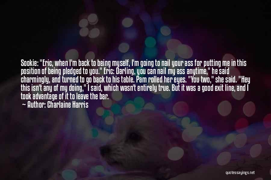 Took Advantage Of Quotes By Charlaine Harris
