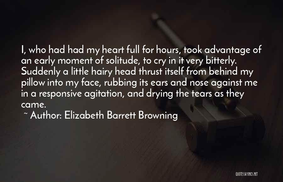 Took Advantage Of Quotes By Elizabeth Barrett Browning