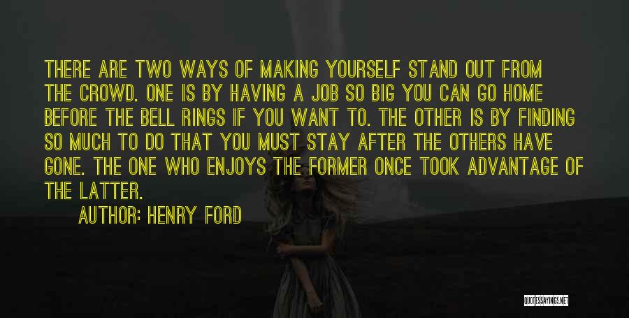 Took Advantage Of Quotes By Henry Ford