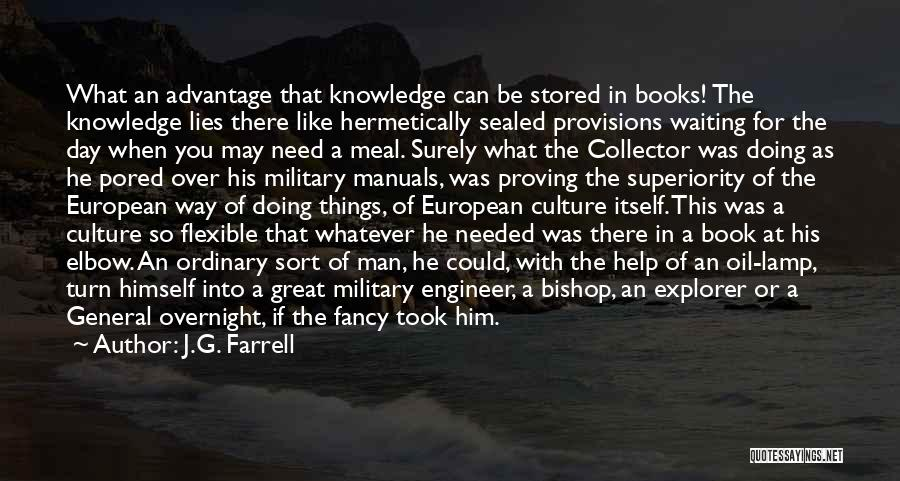 Took Advantage Of Quotes By J.G. Farrell