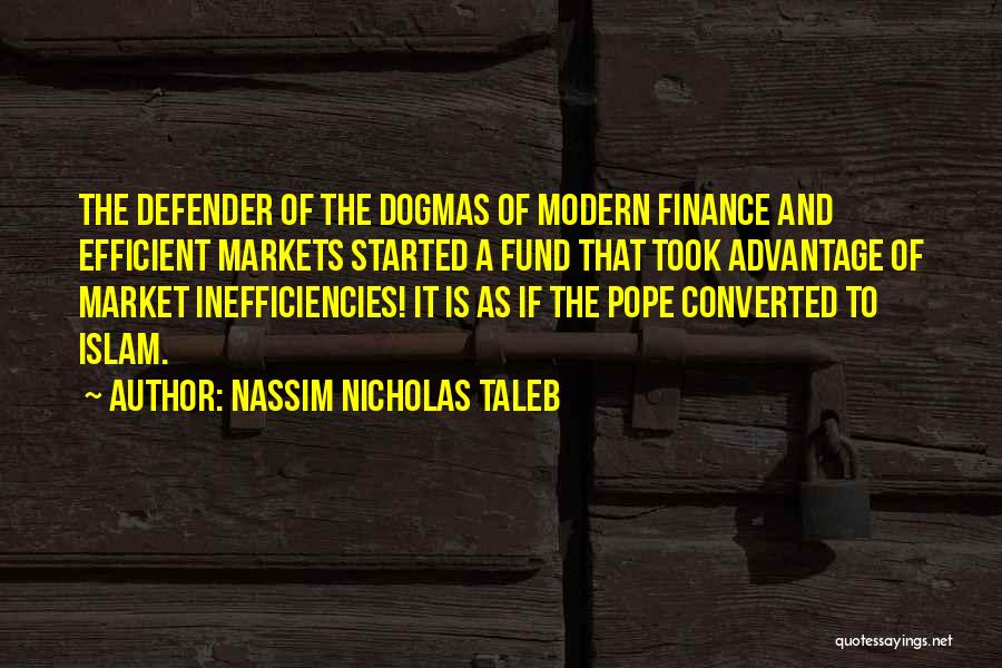 Took Advantage Of Quotes By Nassim Nicholas Taleb