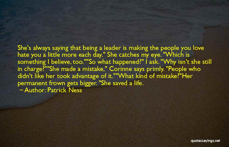 Took Advantage Of Quotes By Patrick Ness