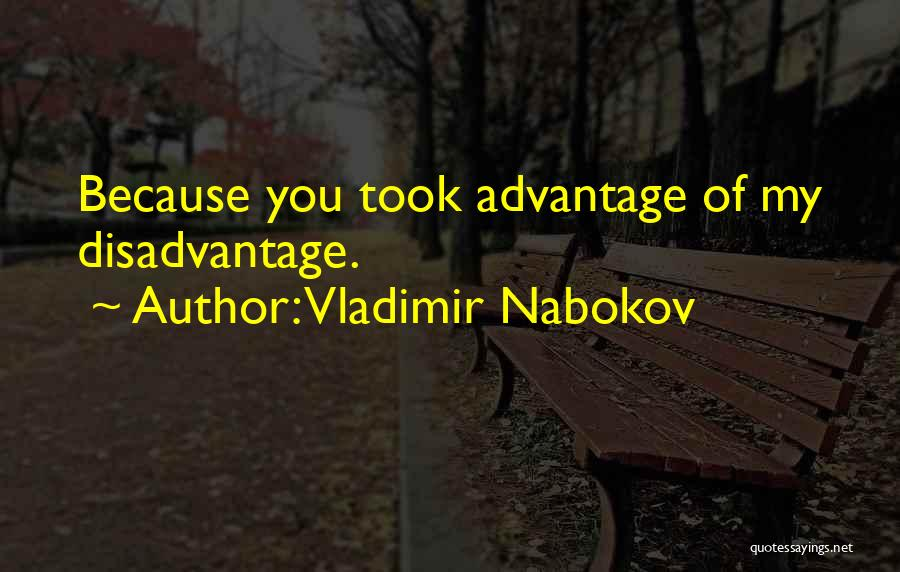 Took Advantage Of Quotes By Vladimir Nabokov