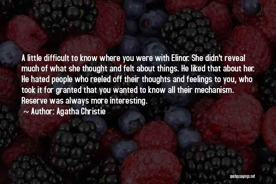 Took You For Granted Quotes By Agatha Christie