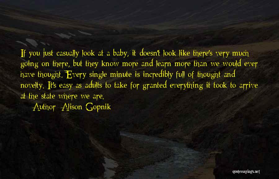 Took You For Granted Quotes By Alison Gopnik